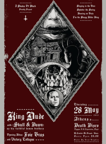 King Dude (usa) |  Skull & Dawn | Opening Rites: Foie Gras(usa) + Victory Collapse(gr) Live