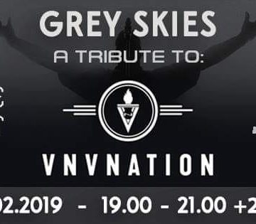 Grey Skies Tribute to VNV Nation & The Frozen Autumn